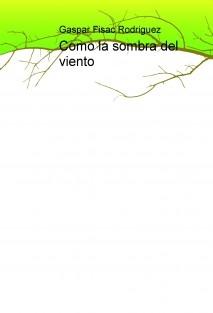 Como la sombra del viento
