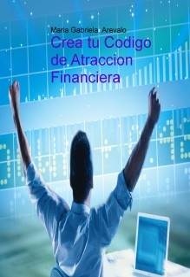 Crea tu Codigo de Atraccion Financiera