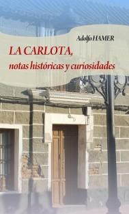 La Carlota, notas históricas y curiosidades