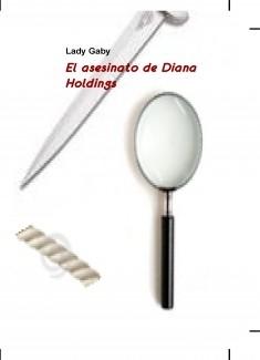 El asesinato de Diana Holdings