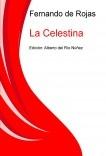 La Celestina / Tragicomedia de Calisto y Melibea