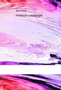 Violencia y Pedagogía