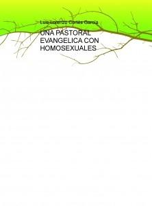 UNA PASTORAL EVANGELICA CON HOMOSEXUALES