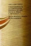 CUESTIONARIOS DE LA CONSTITUCIÓN ESPAÑOLA DE 1978. PARTE III. TÍTULO II, SECCIÓN 2ª.