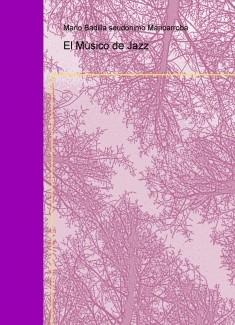 El Mùsico de Jazz