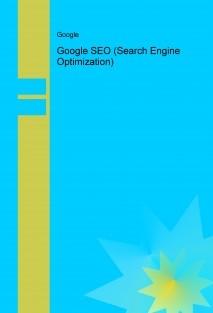 Google SEO (Search Engine Optimization)