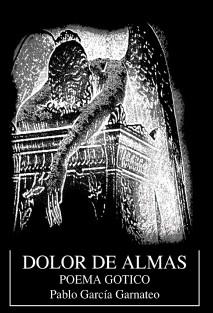 DOLOR DE ALMAS -poema gotico-