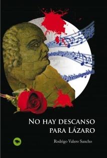 NO HAY DESCANSO PARA LÁZARO