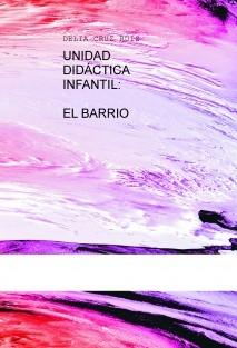 UNIDAD DIDÁCTICA INFANTIL: EL BARRIO