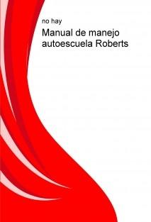 Manual de manejo autoescuela Roberts