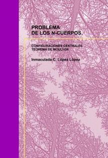 PROBLEMA DE LOS N-CUERPOS. CONFIGURACIONES CENTRALES. TEOREMA DE MOULTON.