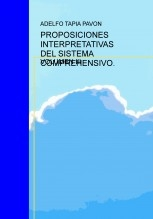 PROPOSICIONES INTERPRETATIVAS DEL SISTEMA COMPREHENSIVO. VOL III.