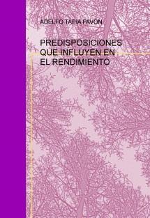 PREDISPOSICIONES QUE INFLUYEN EN EL RENDIMIENTO ACADÉMICO