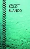 SOLO BLANCO