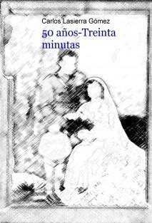 50 AÑOS- TREINTA MINUTAS