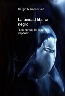 La unidad tiburón negro.