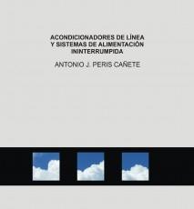 ACONDICIONADORES DE LÍNEA Y SISTEMAS DE ALIMENTACIÓN ININTERRUMPIDA