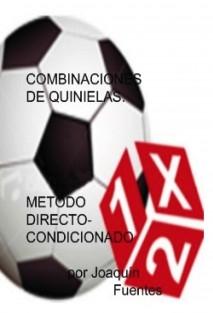 COMBINACIONES DE QUINIELAS. METODO DIRECTO-CONDICIONADO.