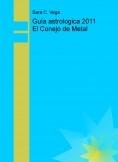 Guía astrologica 2011 El Conejo de Metal
