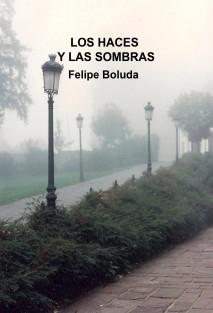 LOS HACES Y LAS SOMBRAS