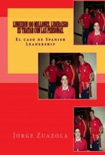 Spanish Leadership: Liderazgo es tratar con la gente de principio a fin.100 millones de usuarios lo demuestran en LinkedIn