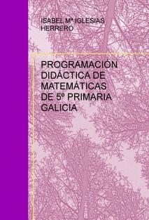 PROGRAMACIÓN DIDÁCTICA DE MATEMÁTICAS DE 5º PRIMARIA GALICIA