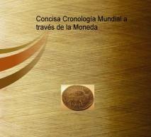 Concisa Cronología Mundial a través de la Moneda B/N