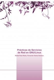 Prácticas de Servicios de Red en GNU/Linux