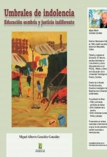 Umbrales de indolencia: Educación sombría y justicia indiferente