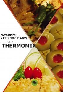 Entrantes y primeros platos para thermomix