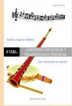 Libro CANCIONES INFANTILES Y TRADICIONALES INGLESAS. English songs for children., autor EDICIONES PIXEL