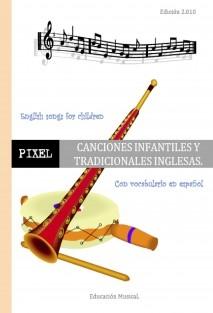 CANCIONES INFANTILES Y TRADICIONALES INGLESAS. English songs for children.