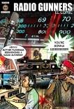 "Radio Gunners ""El Comic"""