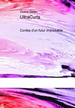 UltraCurts: Contes d'un futur improbable