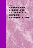PROGRAMME DIDACTIQUE DE FRANÇAIS. NIVEAU BASIQUE 1 EOI