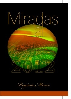 Miradas al 2012