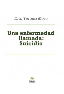 Una enfermedad llamada: Suicidio