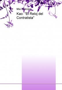"""Kao: """"El Reloj del Contratista"""""""