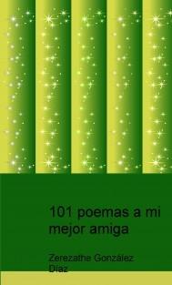 101 poemas a mi mejor amiga