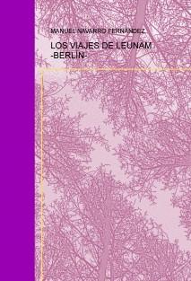 LOS VIAJES DE LEUNAM -BERLÍN-