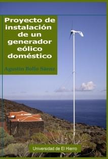 Proyecto de instalación de un generador eólico doméstico