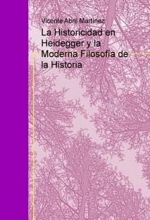 La Historicidad en Heidegger y la Moderna Filosofía de la Historia