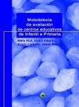Metodoloxía de avaliación de centros educativos de  Infantil e Primaria.
