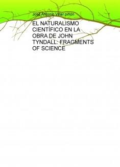 EL NATURALISMO CIENTÍFICO EN LA OBRA DE JOHN TYNDALL: FRAGMENTS OF SCIENCE