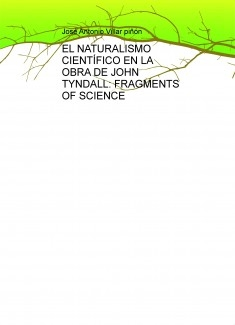 EL NATURALISMO CIENTÍFICO EN LA OBRA DE JOHN TYNDALL: FRAGMENTS OF SCIENCE