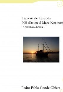 Travesía de leyenda 600 días de navegación hasta Grecia