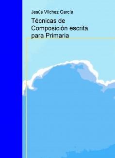 Técnicas de Composición escrita para Primaria