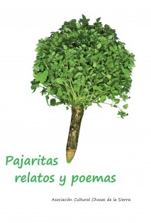 Pajaritas. Relatos y poemas