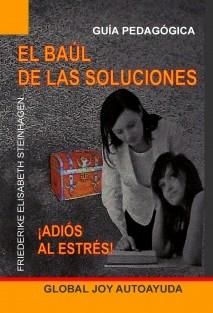 EL BAUL DE LAS SOLUCIONES -¡Adiós al estrés!-