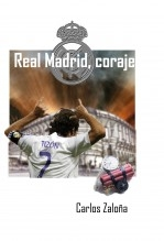 Real Madrid, coraje